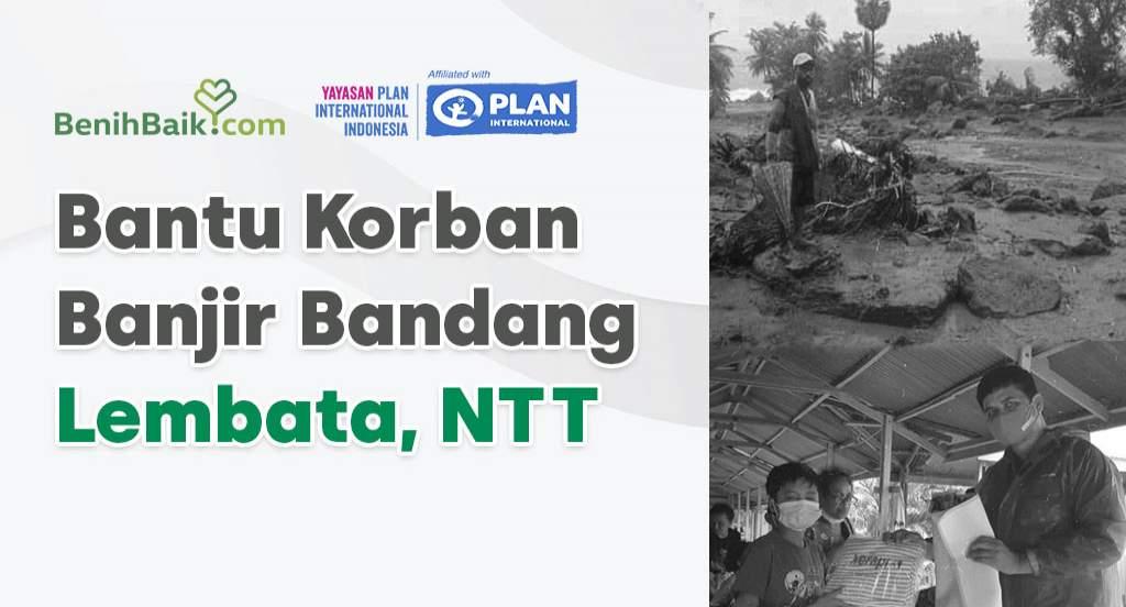 Darurat! Bantu Korban Banjir Bandang Lembata NTT