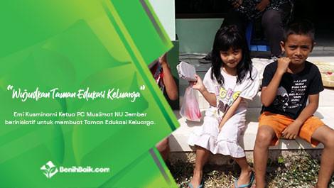 Wujudkan Taman Edukasi Keluarga di Jember