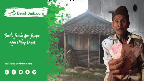 Bantu Janda dan Jompo agar Hidup Layak