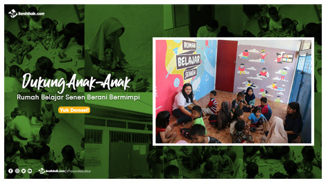Dukung Anak-anak Rumah Belajar Senen Berani Bermimpi