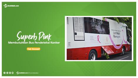 Superb Pink Membutuhkan Bus Pendeteksi Kanker