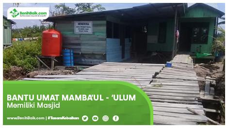 Bantu Umat Mamba'ul - 'ulum Memiliki Masjid