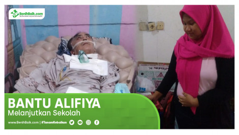 Bantu Alifiya Melanjutkan Sekolah
