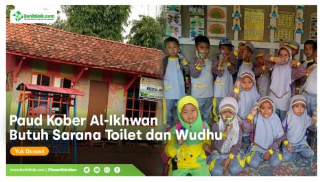 PAUD Kober Al-Ikhwan Butuh Sarana Toilet Dan Wudhu