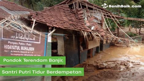 Pondok Terendam Banjir,  Santri Putri Tidur Berdempetan