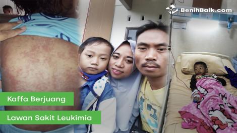 Kaffa Sedang Berjuang Melawan Leukemia
