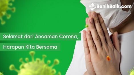 Selamat dari Ancaman Corona adalah Harapan Kita Bersama