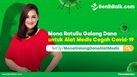 Mona Ratuliu Galang Dana Untuk Alat Medis Cegah Covid-19