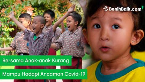 Bersama Anak-anak Kurang Mampu Hadapi Ancaman Covid-19