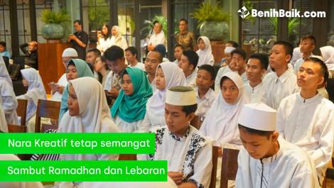 Nara Kreatif Tetap Semangat Sambut Ramadhan dan Lebaran