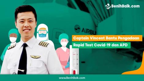 Bergerak Bersama Captain Vincent Bantu APD Tenaga Medis dan Rapid Test Covid-19