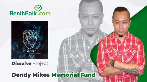 Dissolve Project untuk Mengenang Dendy Mikes